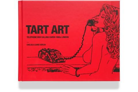 Tart Art, Book, Chelsea-Louise Berlin, Telephone Box Calling Cards, London, 1980, 80s, Soho Telephone Cards